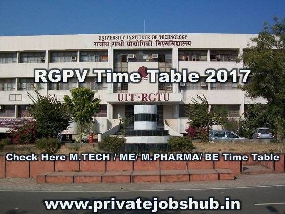 Check latest rgpv time table 2017 semester wise private for Rgpv time table 6th sem 2015